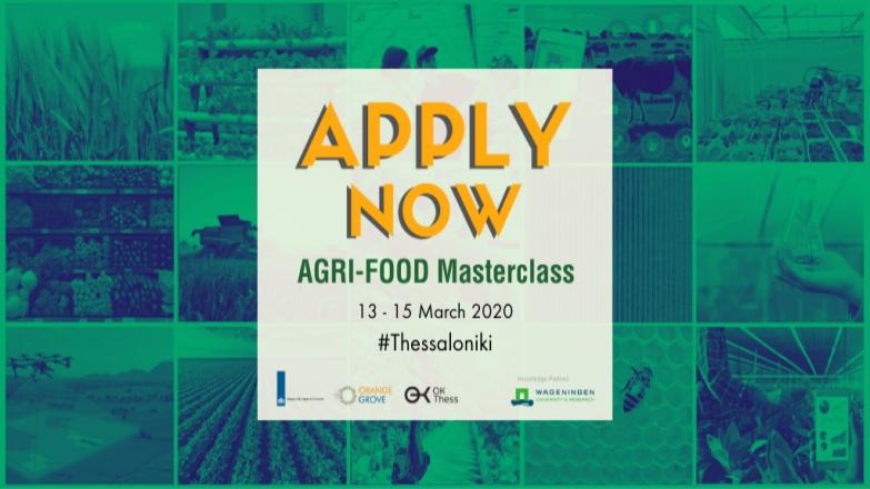 Από 13 έως 15 Μαρτίου 2020 το 8ο Agri-Food Masterclass στη Θεσσαλονίκη (πληροφορίες)
